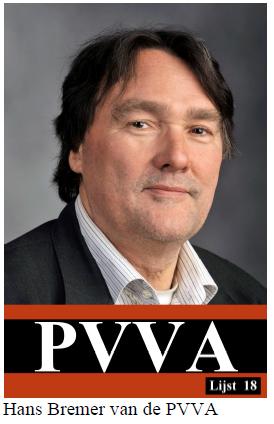 """PVVA-lijsttrekker Bremer is """"woest"""""""