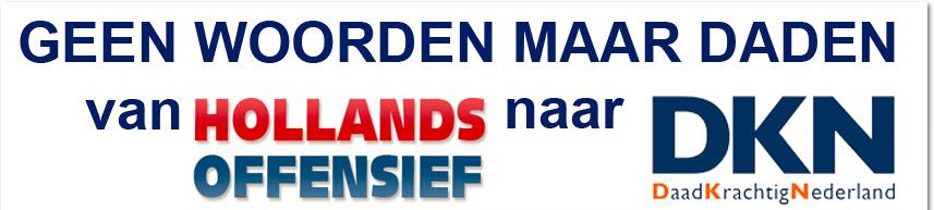 Daadkrachtig Nederland / Hollands Offensief