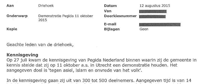 En Juillet PEGIDA a annoncé la manifestation au maire d'Utrecht