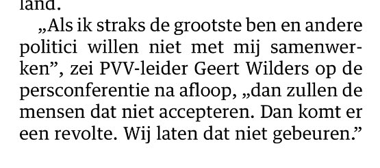 Wilders threatens (like De Roon did in the past in a different way) a revolt. NRC January 2016