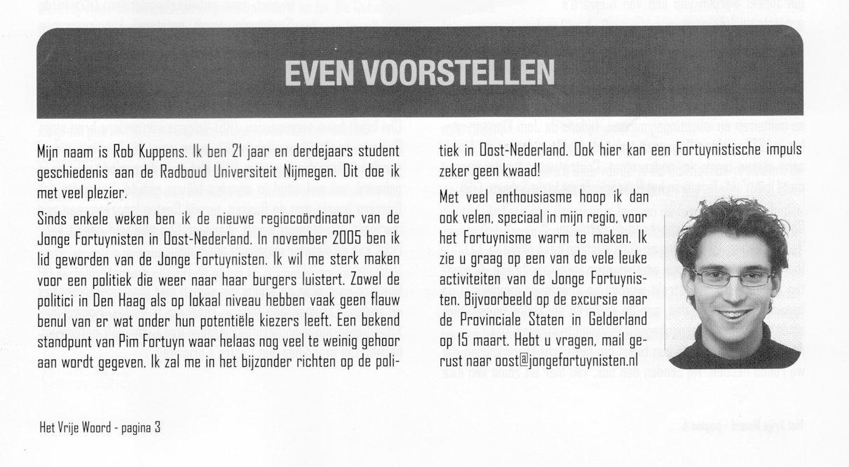 Rob Kuppens introduceert zich bij de Jonge Fortuynisten, 2006
